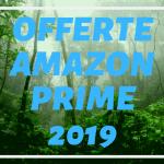Amazon Prime Day 2019, le offerte